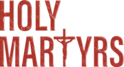 Holy Martyrs